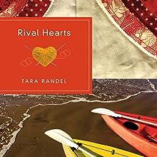 Rival Hearts Audiobook by Tara Randel Narrated by Reay Kaplan