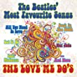 The Beatles' Most Favourite Songs