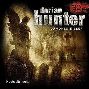 Hochzeitsnacht (Dorian Hunter 30) Hörspiel