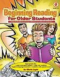 Beginning Reading for Older Students, Grades 4 - 8 (Language Arts)