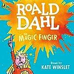 The Magic Finger | Roald Dahl