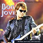 The Bon Jovi Story: A Rockview Audiobiography | Pete Bruen,Joe Jacks,Chris Tetle