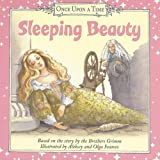 Sleeping Beauty (Once Upon a Time Board Book) (0060851627) by Brothers Grimm