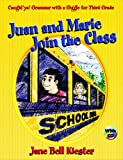 Juan and Marie Join the Class: Caught'ya! Grammar with a Giggle for Third Grade (Maupin House) (0929895347) by Jane Bell Kiester