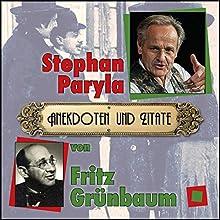 Anekdoten und Zitate von Fritz Grünbaum Hörbuch von Helmut Korherr Gesprochen von: Stephan Paryla