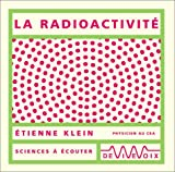 La Radioactivit� (CD audio)
