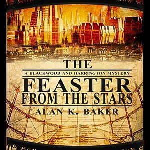The Feaster From the Stars | [Alan K. Baker]