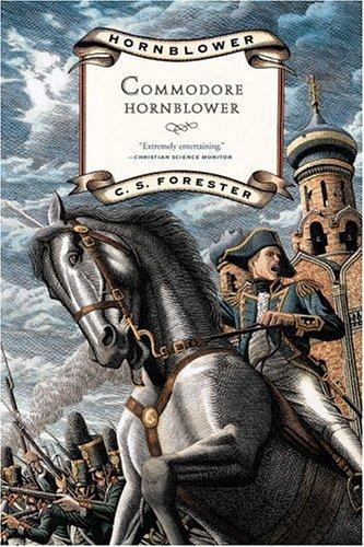 Commodore Hornblower (Hornblower, 9), C. S. Forester