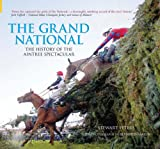 Stewart Peters The Grand National Since 1945 (100 Greats S.)