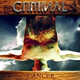 Criminal Cancer