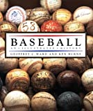 Baseball: An Illustrated History (0679765417) by Ward, Geoffrey C.