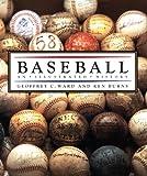 Baseball: An Illustrated History (0679765417) by Ward, Geoffrey C.