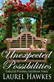 Unexpected Possibilities (Endless Possibilities Book 3)
