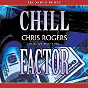 Chill Factor | [Chris Rogers]