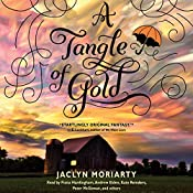 A Tangle of Gold: The Colors of Madeleine, Book 3 | Jaclyn Moriarty