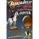 CIRCUS THE BALLOON HORSE JUPITER THRILLER ASCENSION ACT VINTAGE POSTER REPRO