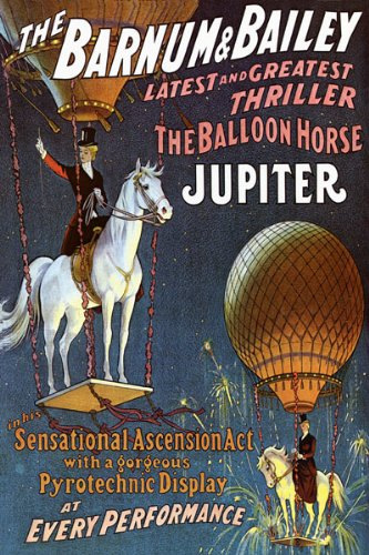 CIRCUS THE BALLOON HORSE JUPITER THRILLER ASCENSION ACT VINTAGE POSTER REPRO 0