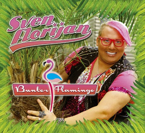Sven Florijan - Bunter Flamingo
