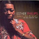echange, troc Esther Phillips - The Kudu Years 1971/1977