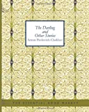 The Darling and Other Stories (The Tales of Chekhov)