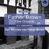 Das Märchen von Father Brown (Father Brown - Das Original 24) Hörbuch