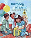 Birthday Present (The Festive Year) (0027884015) by Stock, Catherine