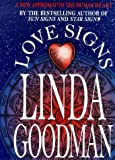 Love Signs (033026222X) by Goodman, Linda