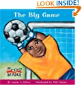 The Big Game (My First Reader)