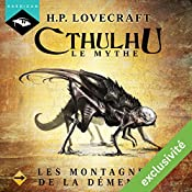 Les Montagnes de la démence (Cthulhu - Le mythe 13) | Howard Phillips Lovecraft