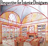 img - for Perspective for Interior Designers by Watson-Guptill (1985-08-01) book / textbook / text book