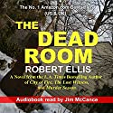 The Dead Room (       UNABRIDGED) by Robert Ellis Narrated by Jim McCance