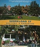 WORKLOAD 57: Rhetoric & Handbook (Custom Publication for UCD and SCC)