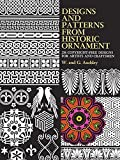 Designs and Patterns from Historic Ornament (Dover Pictorial Archive)