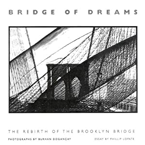 Bridge of Dreams: The Rebirth of the Brooklyn Bridge