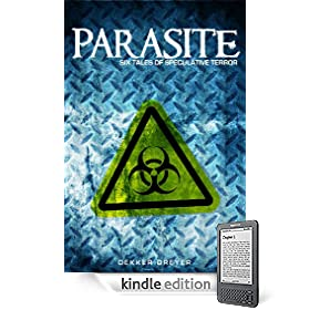 Parasite: Six Tales of Speculative Horror