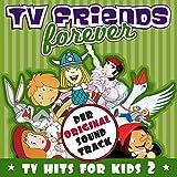 TV Friends Forever - TV Hits For Kids Vol. 2 (Wickie, Biene Maja, Pinnochio, Captain Future, Bugs Bunny)