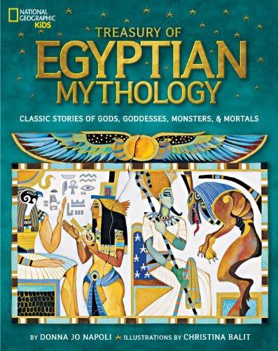 Treasury Of Egyptian Mythology (National Geographic Kids)