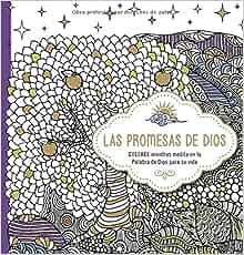 Las promesas de Dios: Libro de colorear para adultos. Coloree mientras