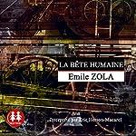 La bête humaine | Émile Zola