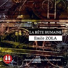 La bête humaine | Livre audio Auteur(s) : Émile Zola Narrateur(s) : Éric Herson-Macarel