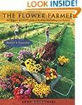 The Flower Farmer: An Organic Grower'...