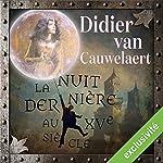 La nuit dernière au XVe siècle | Didier Van Cauwelaert