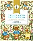 Teddy bear, teddy bear: A classic action rhyme (Michael Hague Signature Classics)