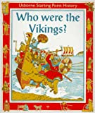 Who Were the Vikings? (Starting Point) (0746020384) by Roxbee-Cox, Phil
