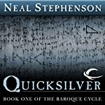 Quicksilver: Book One of The Baroque Cycle | Neal Stephenson