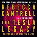 The Tesla Legacy: Joe Tesla Series, Book 2 Audiobook by Rebecca Cantrell Narrated by Jeffrey Kafer