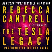 The Tesla Legacy: Joe Tesla Series, Book 2 (       UNABRIDGED) by Rebecca Cantrell Narrated by Jeffrey Kafer
