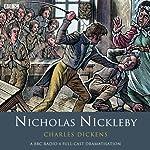 Nicholas Nickleby (Dramatised) | Charles Dickens