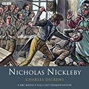 Nicholas Nickleby (Dramatised) | [Charles Dickens]