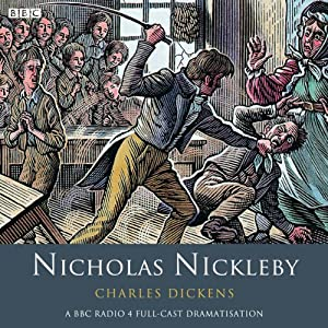 Nicholas Nickleby (Dramatised) Radio/TV Program